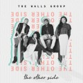 Buy The Walls Group - The Other Side Mp3 Download