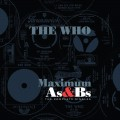 Buy The Who - Maximum As And Bs CD5 Mp3 Download