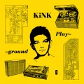 Buy Kink - Playground Mp3 Download
