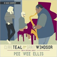Purchase Clare Teal - In Good Company (With Grant Windsor & Pee Wee Ellis)