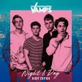 Buy The Vamps - Night & Day (Night Edition) Mp3 Download