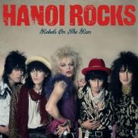 Purchase Hanoi Rocks - Rebels On The Run
