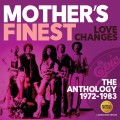 Buy Mother's Finest - Love Changes: The Anthology 1972-1983 CD2 Mp3 Download