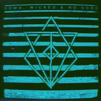 Purchase In Flames - Down, Wicked & No Good (EP)