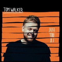 Purchase Tom Walker - Just You And I (CDS)