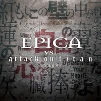 Purchase Epica - Epica Vs Attack On Titan Songs