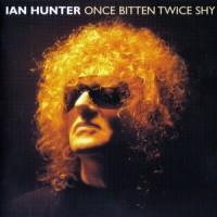 Purchase Ian Hunter - Once Bitten Twice Shy CD2