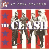 Purchase The Clash - Live At Shea Stadium