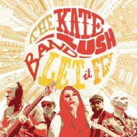 Purchase The Kate Lush Band - Let It Fly