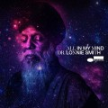 Buy Dr. Lonnie Smith - All In My Mind Mp3 Download