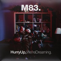 Purchase M83 - Hurry Up We're Dreaming