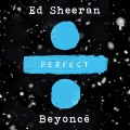 Buy Ed Sheeran & Beyoncé - Perfect Duet (With Beyoncé) (CDS) Mp3 Download