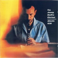 Purchase Jimmy Giuffre - The Jimmy Giuffre Clarinet (Vinyl)