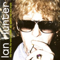 Purchase Ian Hunter - The Truth The Whole Truth And Nuthin But The Truth CD1