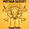 Buy Mother Desert - Sand Hills Mp3 Download