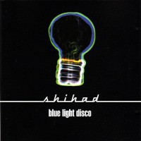 Purchase Shihad - Blue Light Disco