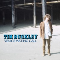 Purchase Tim Buckley - Venice Mating Call (Remastered) CD1
