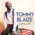 Buy Tommy Blaize - Life & Soul Mp3 Download