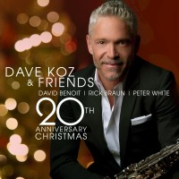Purchase Dave Koz - Dave Koz & Friends 20Th Anniversary Christmas