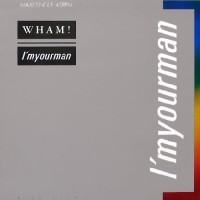 Purchase Wham! - Im Your Man