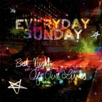 Purchase Everyday Sunday - Best Night Of Our Lives