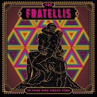 Purchase The Fratellis - In Your Own Sweet Time