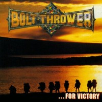 Purchase Bolt Thrower - ...For Victory CD1