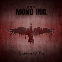 Purchase Mono Inc. - Symphonies Of Pain - Hits And Rarities CD1