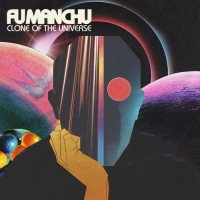Purchase Fu Manchu - Clone Of The Universe