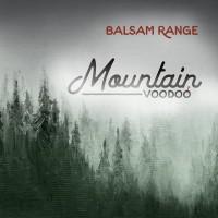 Purchase Balsam Range - Mountain Voodoo