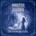 Buy Master Sword - Shadow And Steel Mp3 Download