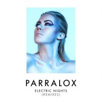 Purchase Parralox - Electric Nights (Remixes) (EP)