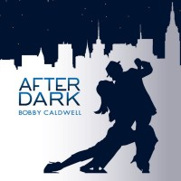 Purchase Bobby Caldwell - After Dark
