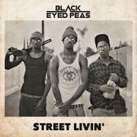 Purchase The Black Eyed Peas - Street Livin' (CDS)