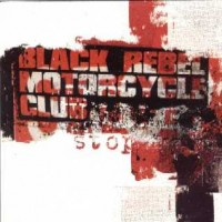Purchase Black Rebel Motorcycle Club - Stop (EP)