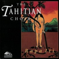 Purchase The Tahitian Choir - Rapa Iti