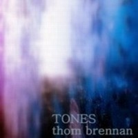 Purchase Thom Brennan - Tones