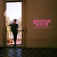 Purchase George Ezra - Staying at Tamara's