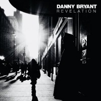Purchase Danny Bryant - Revelation