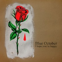 Purchase Blue October - I Hope You're Happy (CDS)