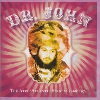 Purchase Dr. John - The Atco / Atlantic Singles 1968-1974