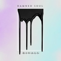 Purchase Rivals - Damned Soul