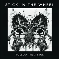Purchase Stick In The Wheel - Follow Them True