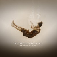Purchase The Woods Brothers - One Drop Of Truth