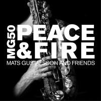 Purchase Mats Gustafsson - MG 50 – Peace & Fire CD4