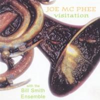 Purchase Joe McPhee - Visitation (With Bill Smith Ensemble) (Reissued 2003)