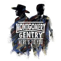 Purchase Montgomery Gentry - Here's To You