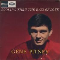 Purchase Gene Pitney - Looking Thru The Eyes Of Love (Vinyl)