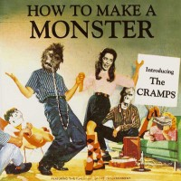 Purchase The Cramps - How To Make A Monster CD2