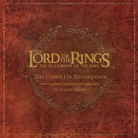 Purchase Howard Shore - The Lord Of The Rings: The Fellowship Of The Ring - The Complete Recordings